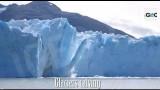 Ruptura Glaciares: Perito Moreno y más